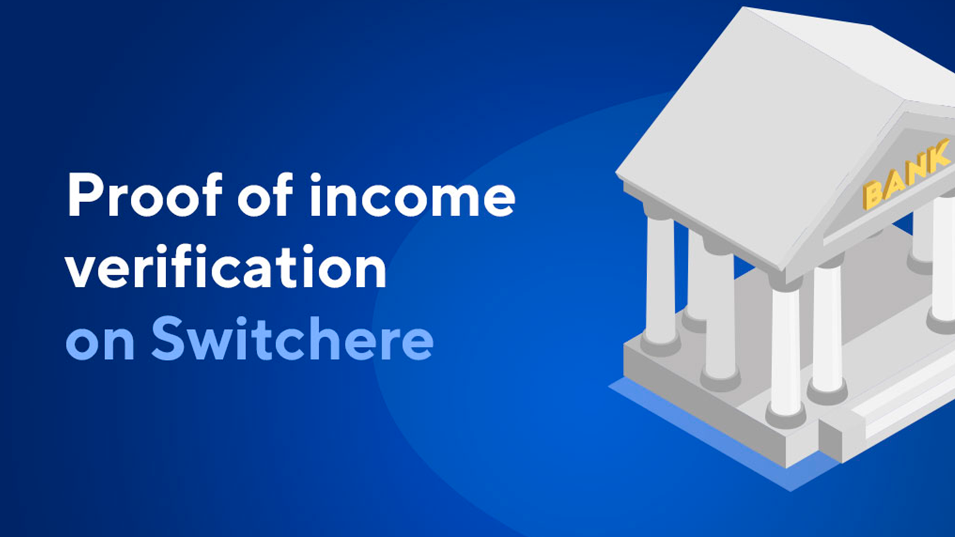 How to Complete Proof of Income Verification on Switchere