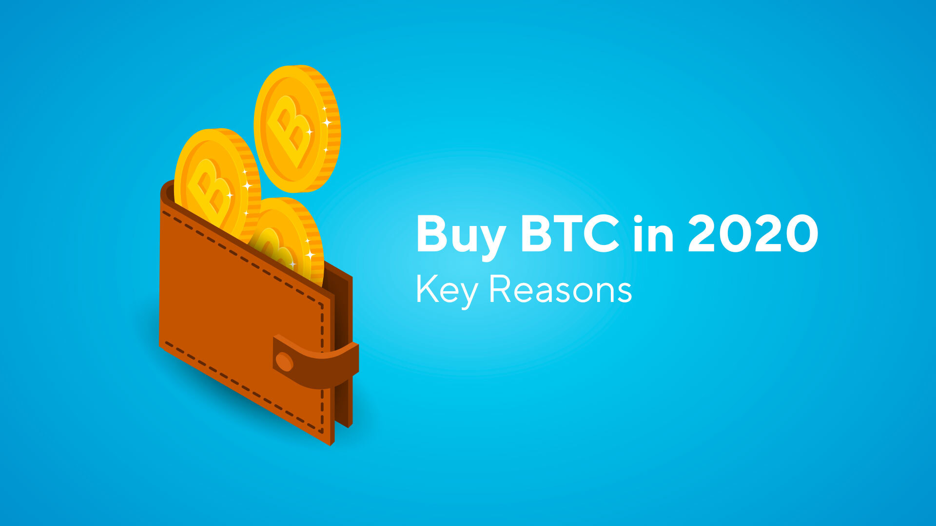 Key Reasons to Buy Bitcoin in 2020
