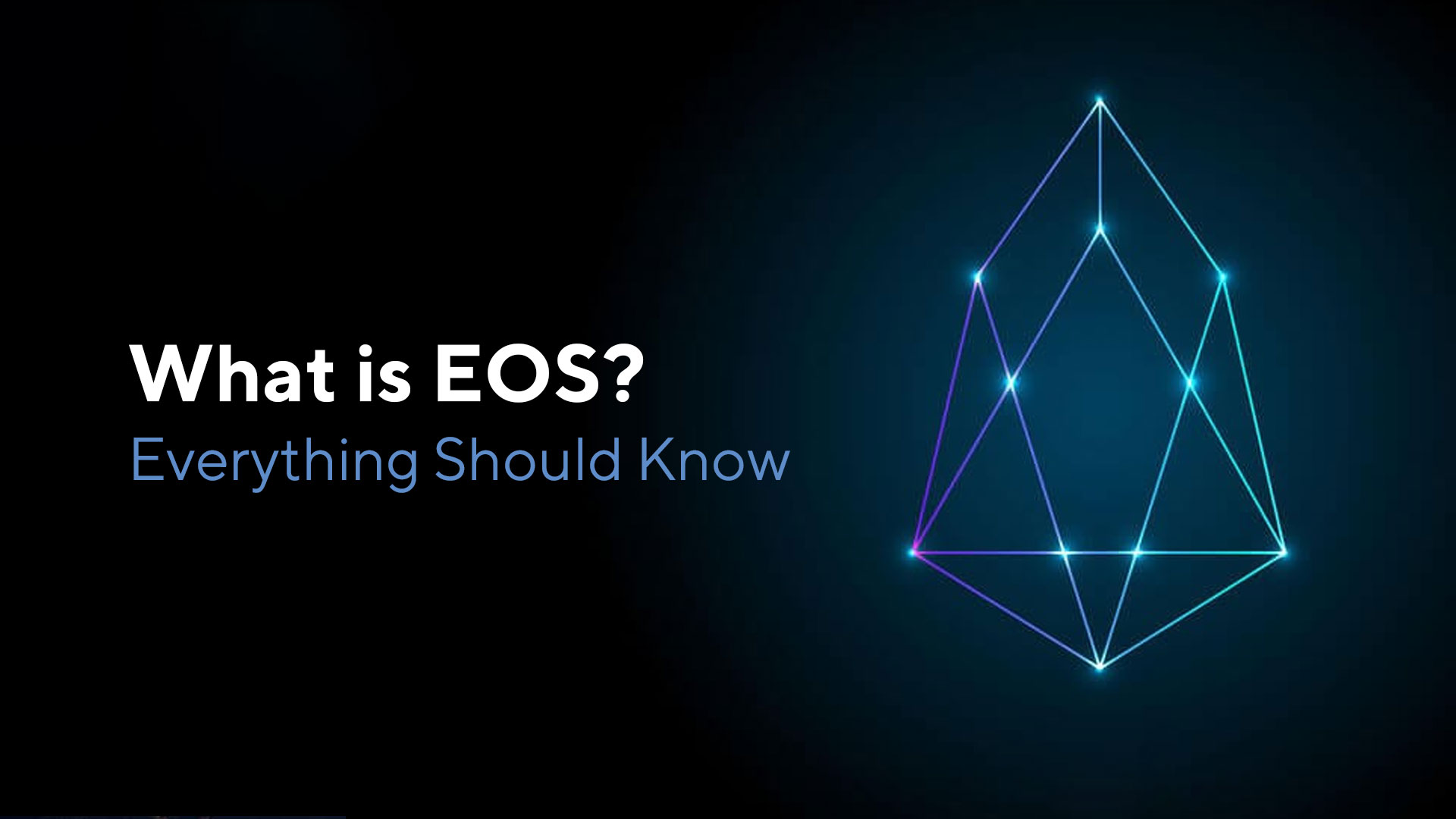 What is EOS: Everything You Should Know