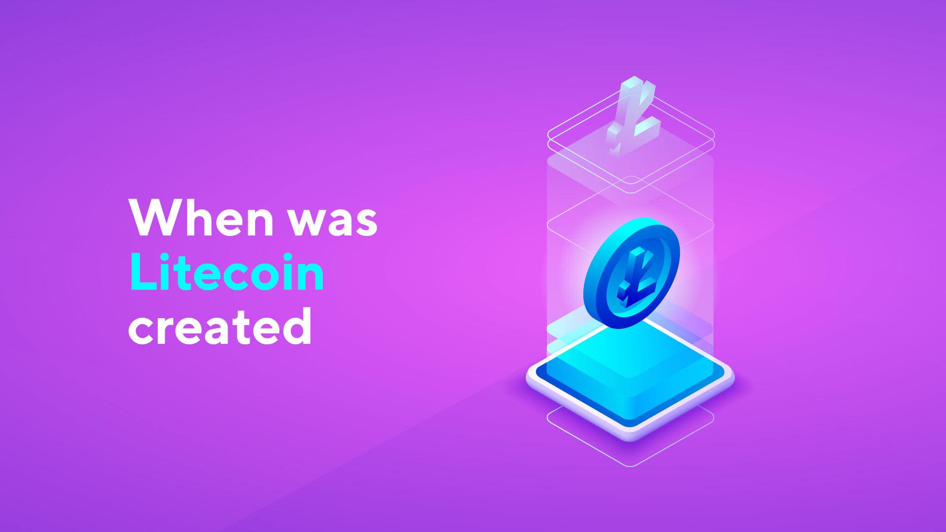 When Was Litecoin Created: Timeline, Origins & Founder