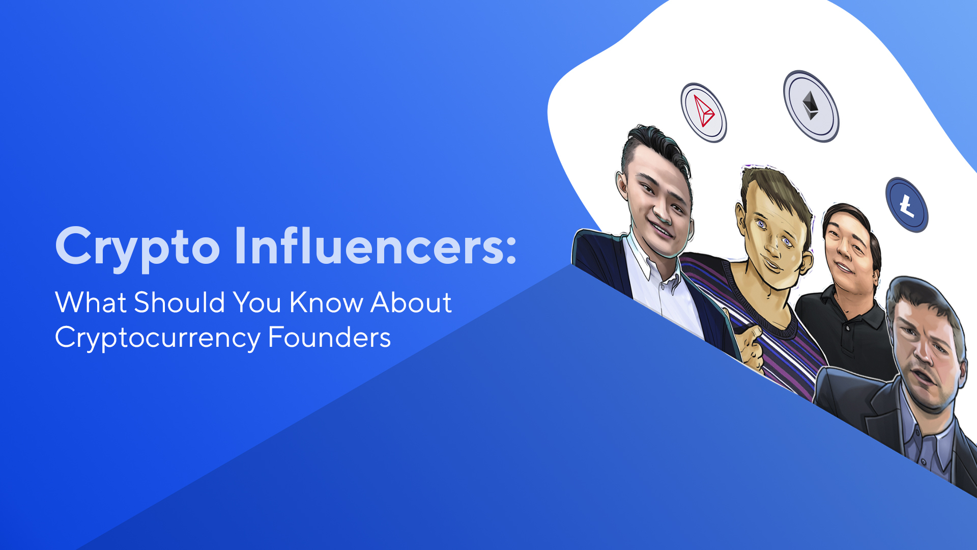 Crypto Influencers: What Should You Know About Cryptocurrency Founders