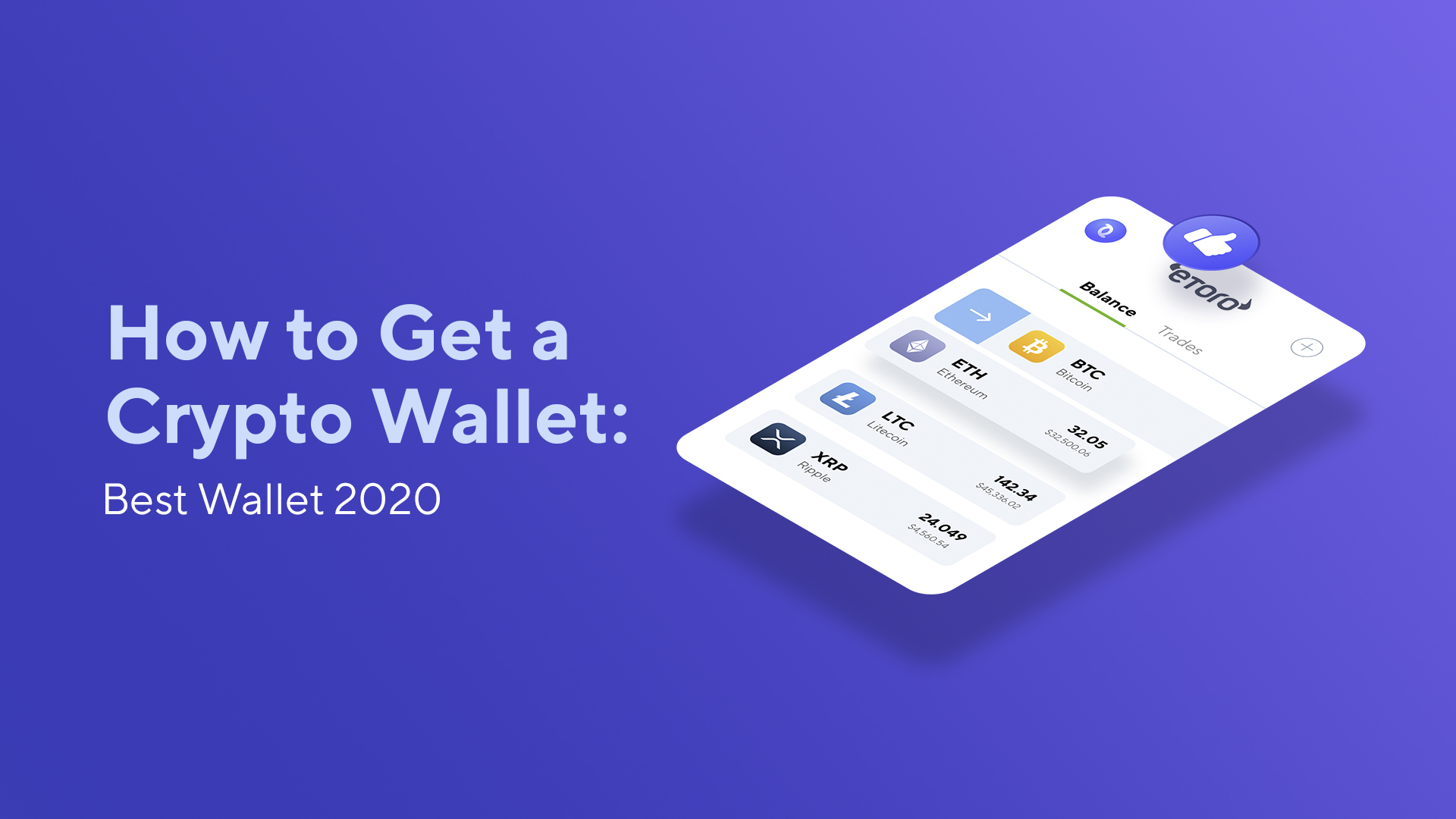 How to Get a Crypto Wallet: Best Cryptocurrency Wallet 2020