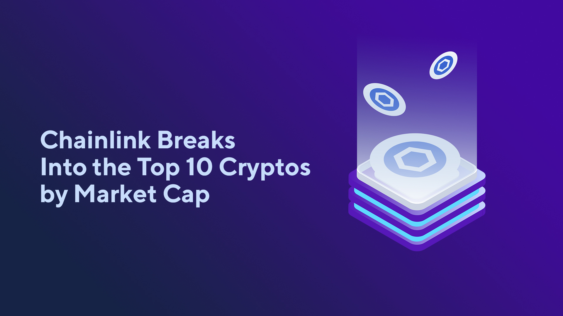 Chainlink Breaks Into the Top 10 Cryptos by Market Cap