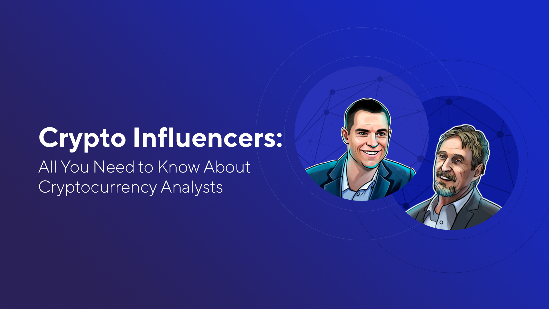 Crypto Influencers: All You Need to Know About Cryptocurrency Analysts
