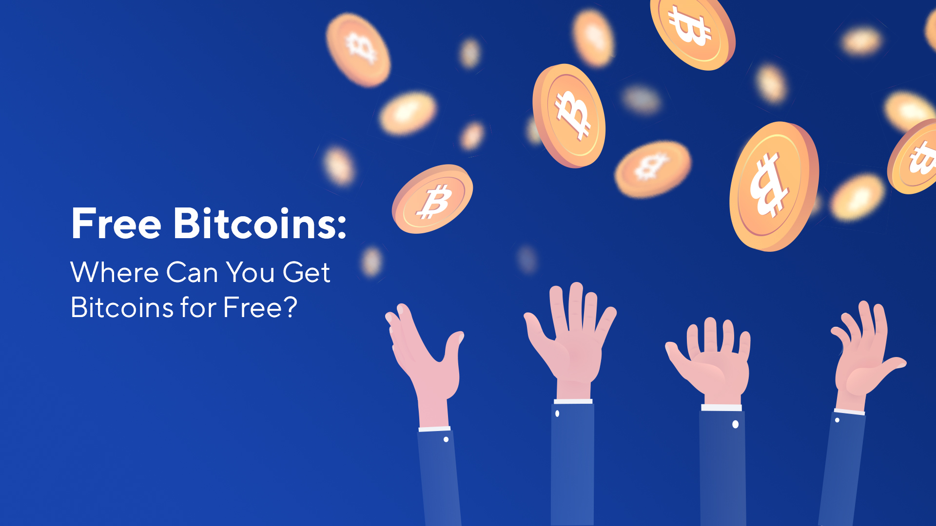 Free Bitcoins: Where Can You Get Bitcoins for Free?