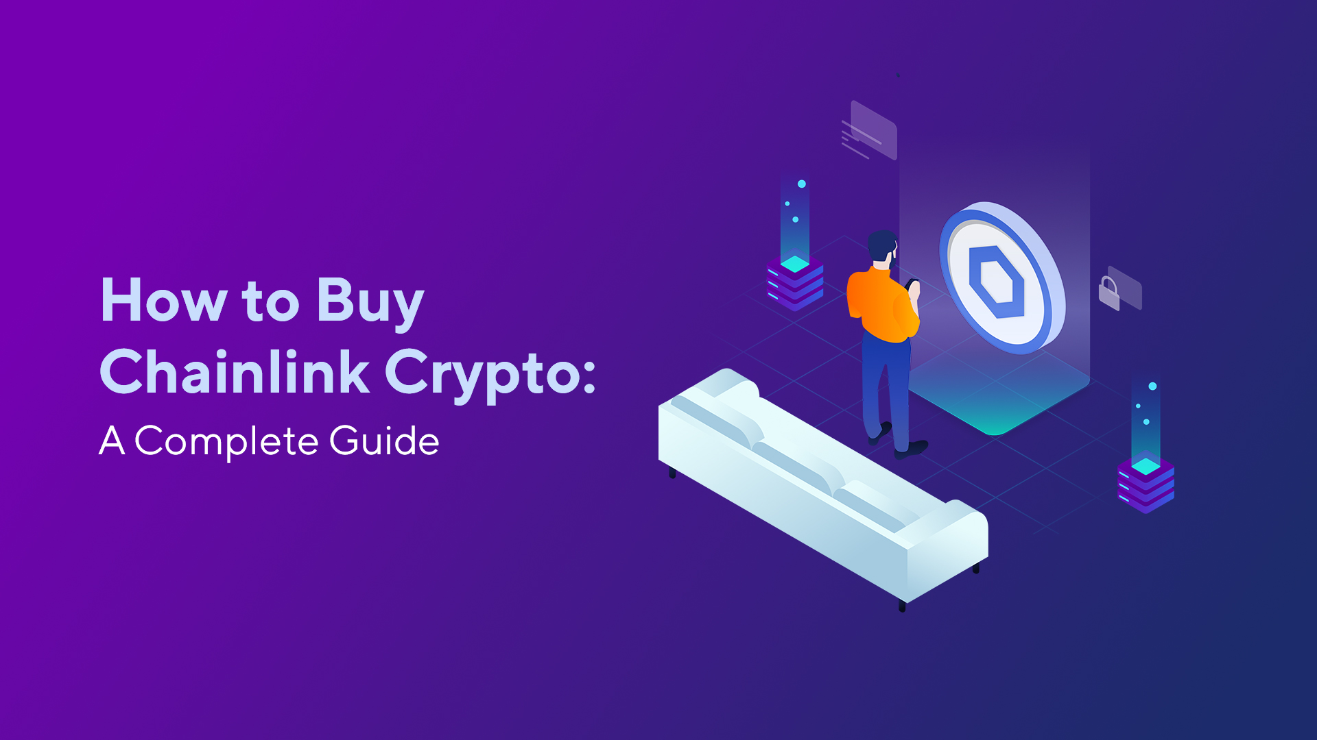 How to Buy Chainlink Crypto: A Complete Guide