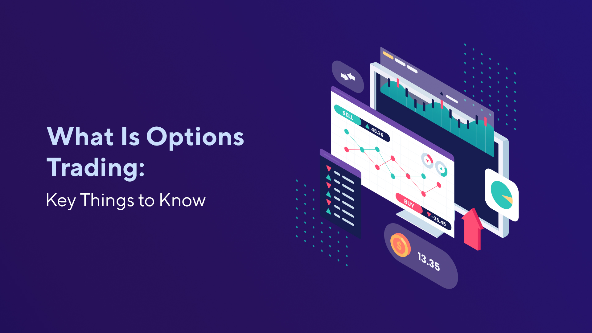 What Is Options Trading: Key Things to Know