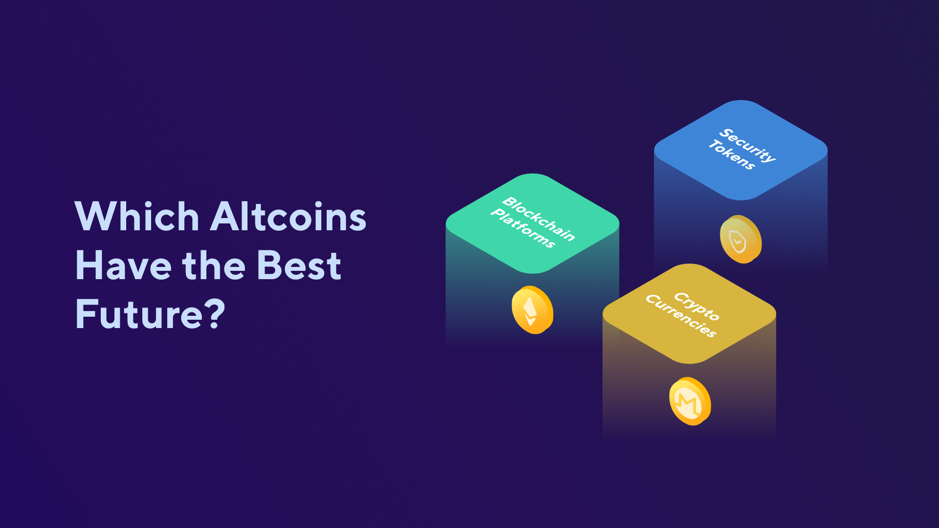 Which Altcoins Have the Best Future?