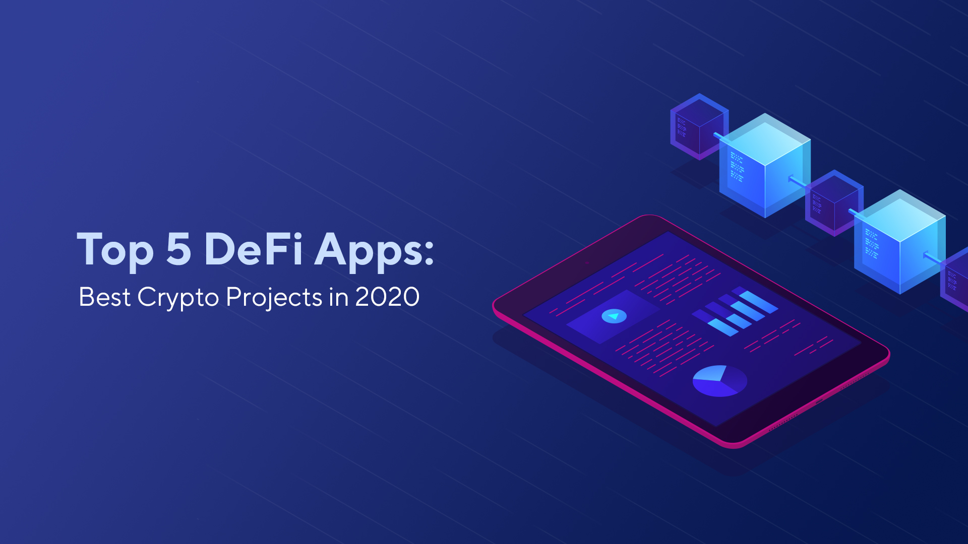 Top 5 DeFi Apps: Best Crypto Projects in 2020