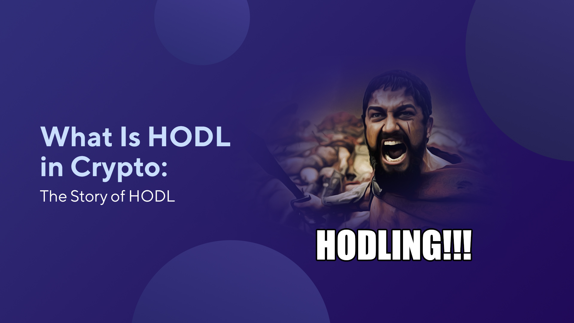 What Is HODL in Crypto: The Story of HODL