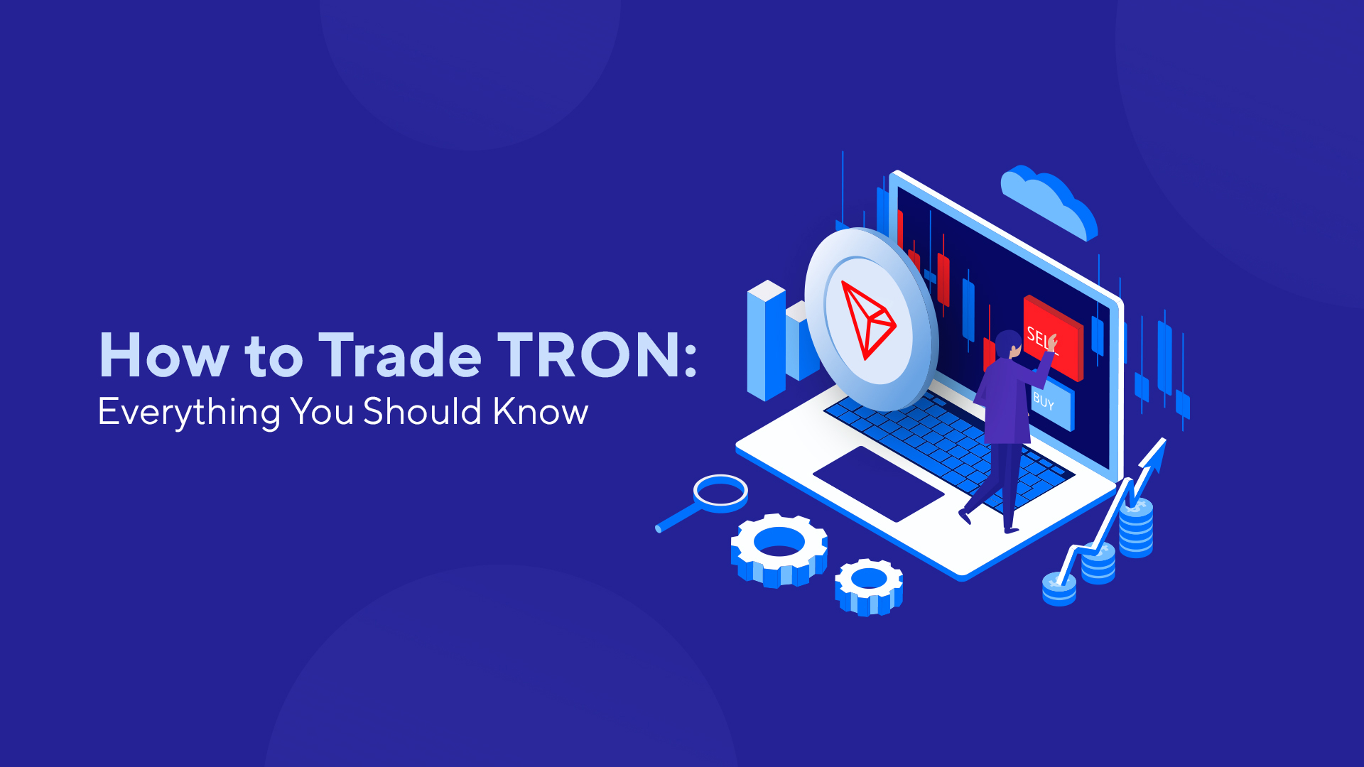 How to Trade TRON: Everything You Should Know