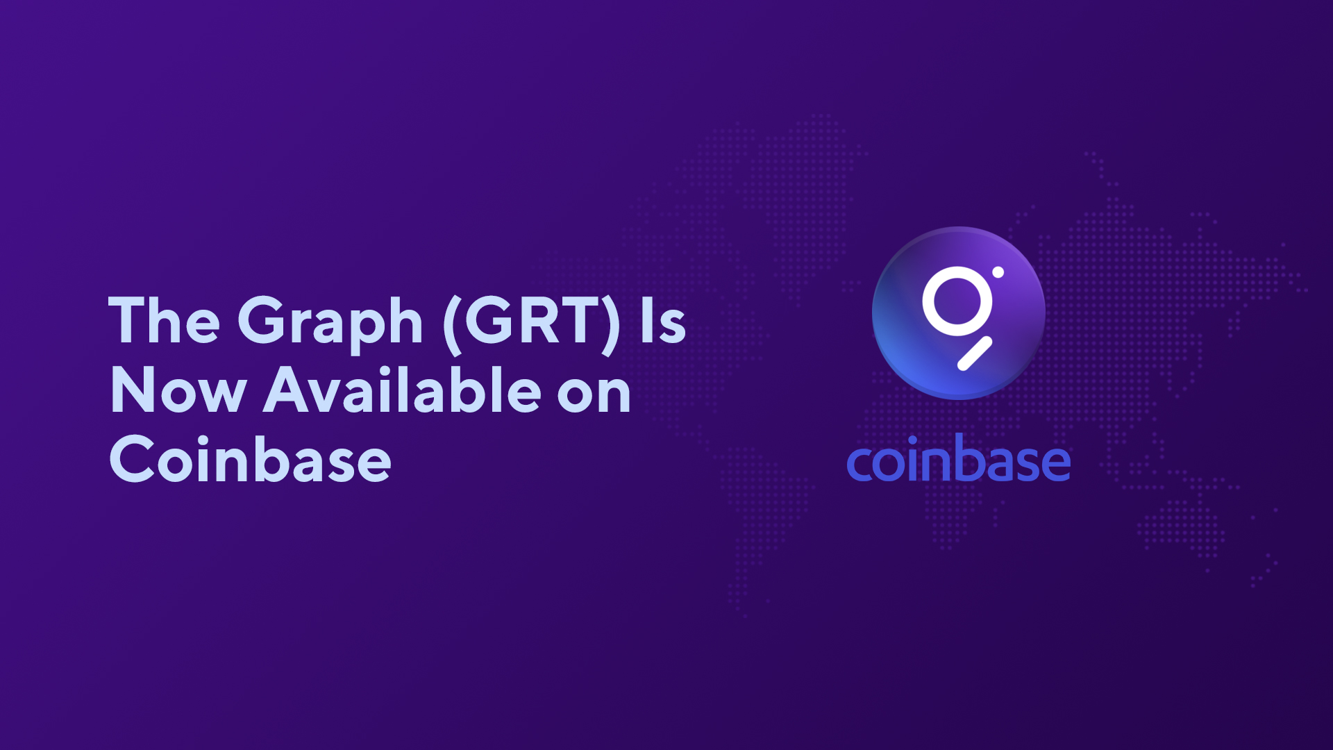 The Graph (GRT) Is Now Available on Coinbase