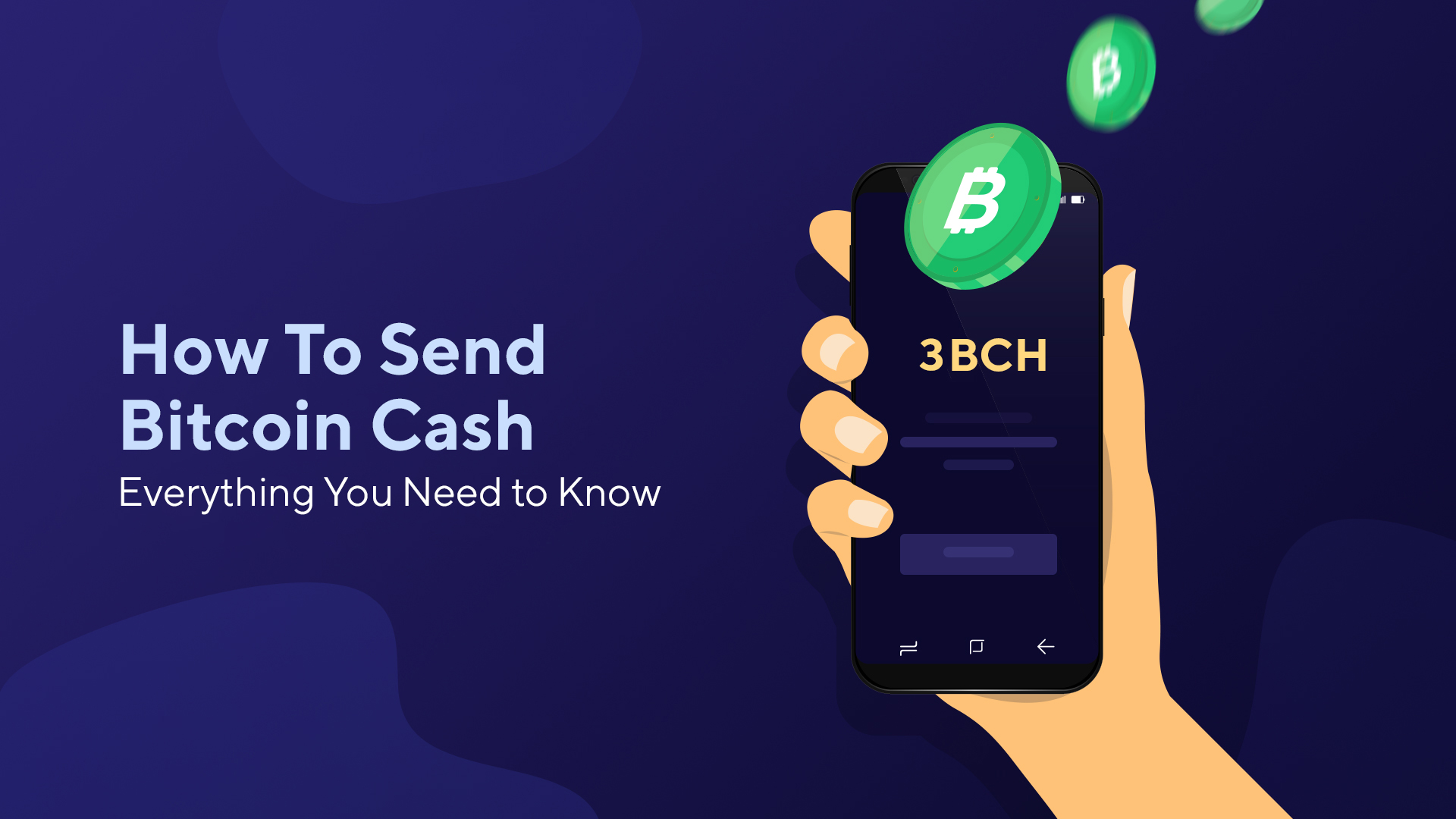How to Send Bitcoin Cash: Everything You Need to Know