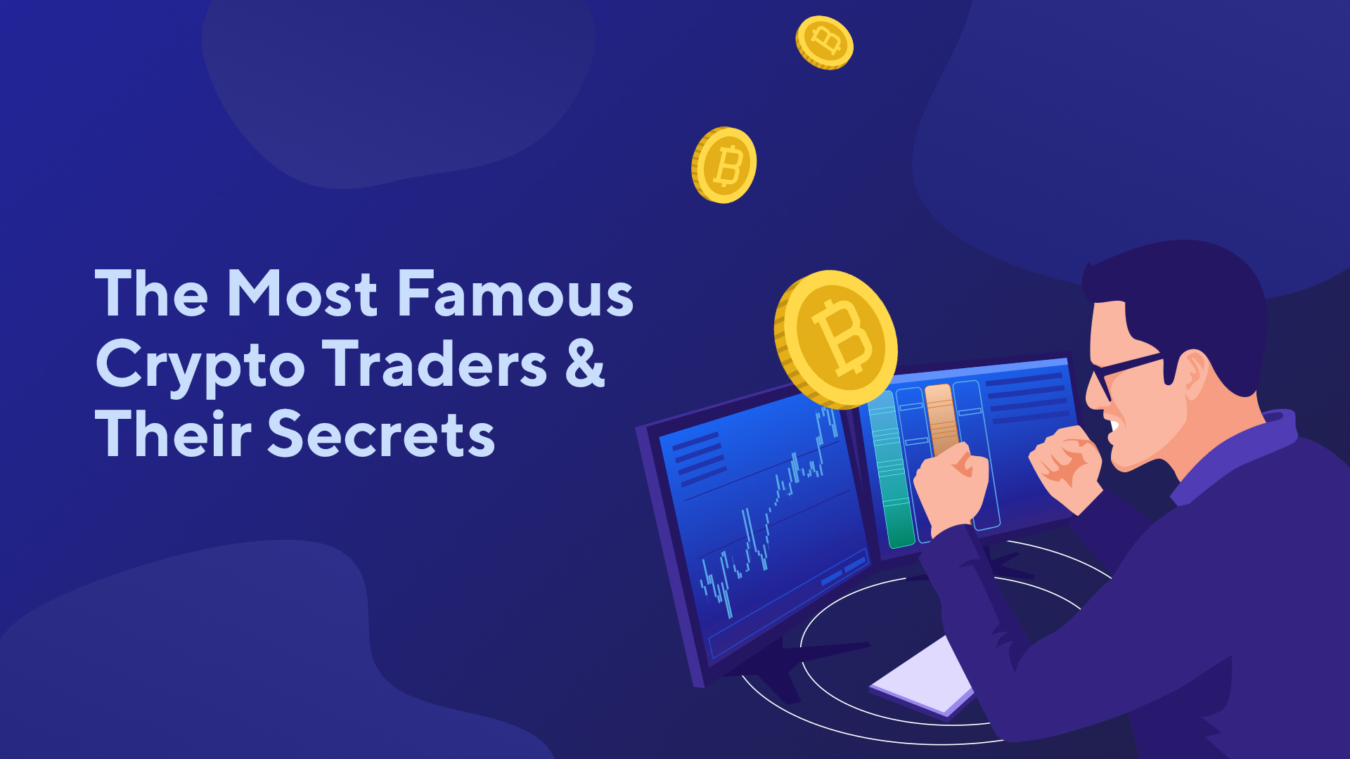 The Most Famous Crypto Traders & Their Secrets