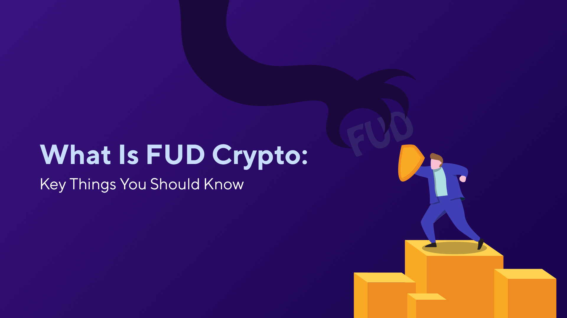 What Is FUD Crypto: Key Things You Should Know