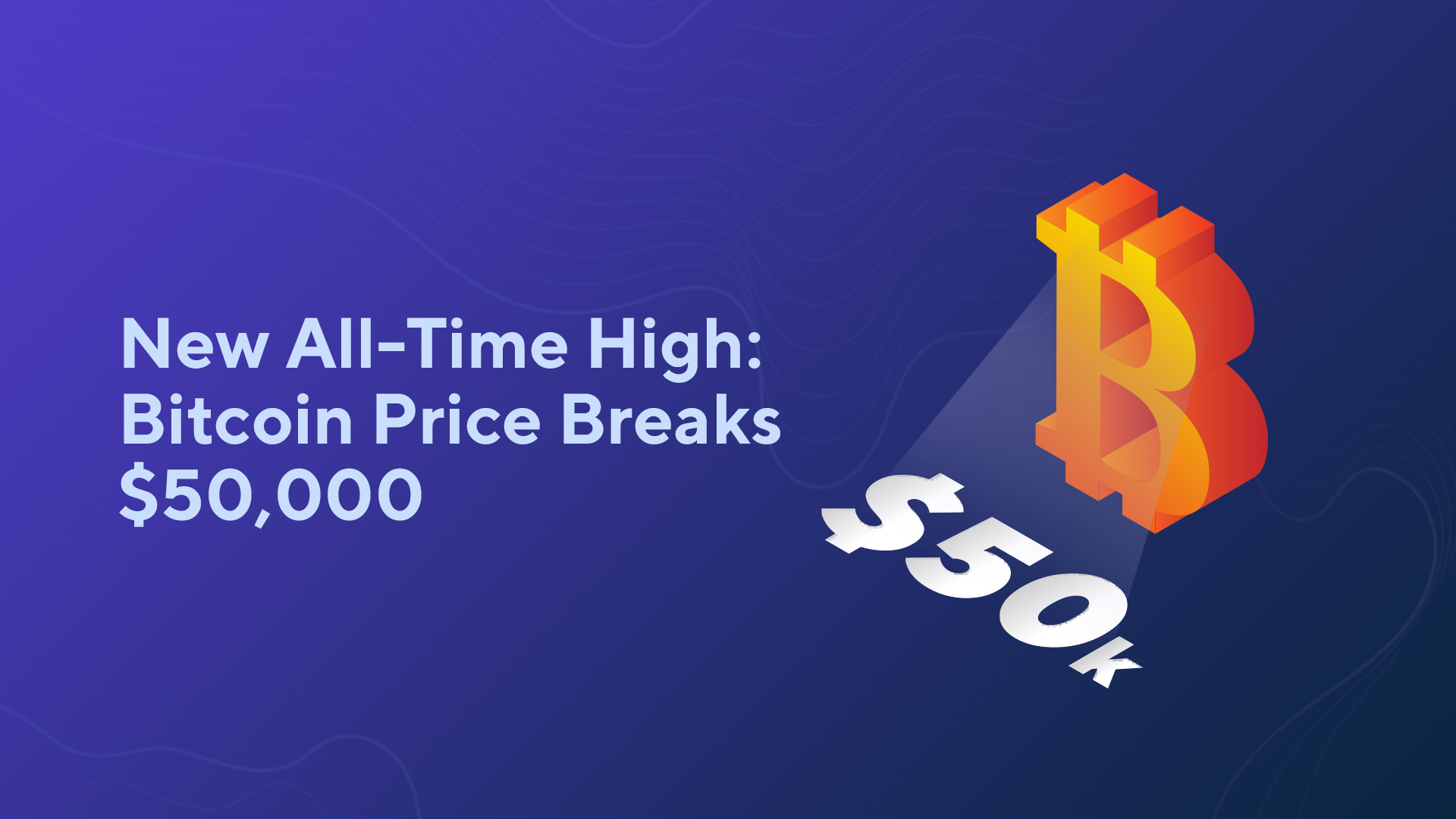 New All-Time High: Bitcoin Price Breaks $50,000