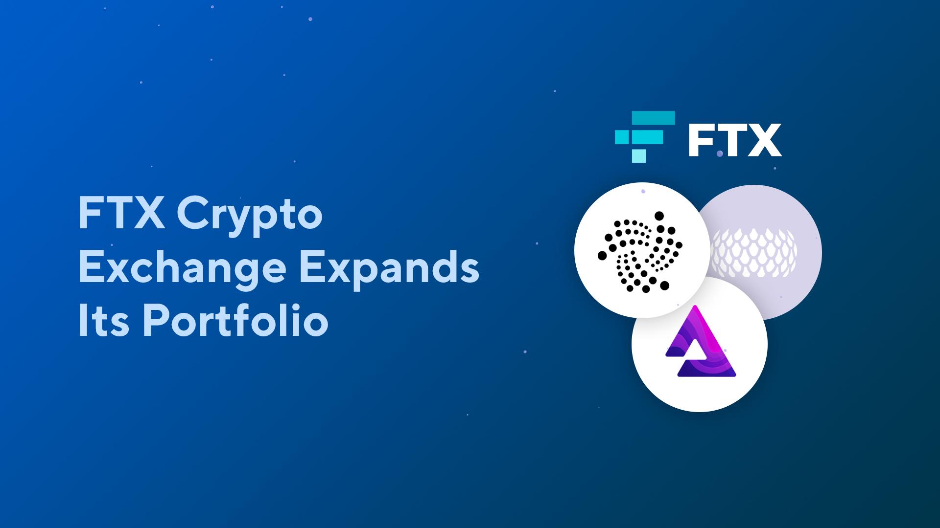 FTX Crypto Exchange Expands Its Portfolio