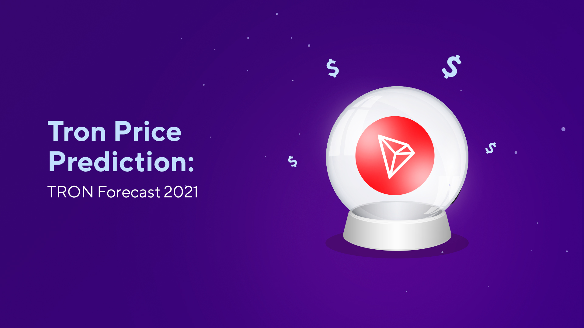 TRON Price Prediction: TRON Forecast 2021