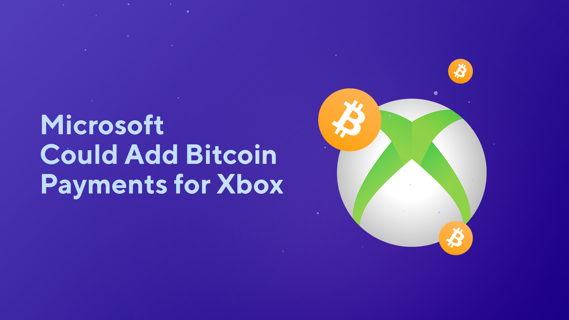 Microsoft Could Add Bitcoin Payments for Xbox