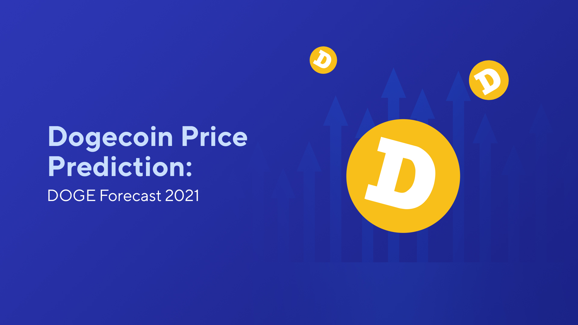 Dogecoin Price Prediction: DOGE Forecast 2021