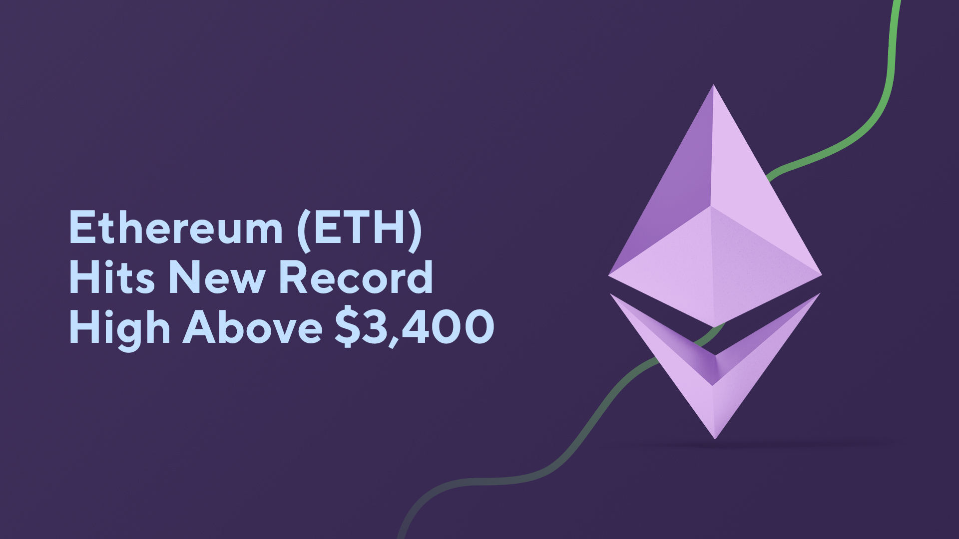 Ethereum (ETH) Hits New Record High Above $3,400