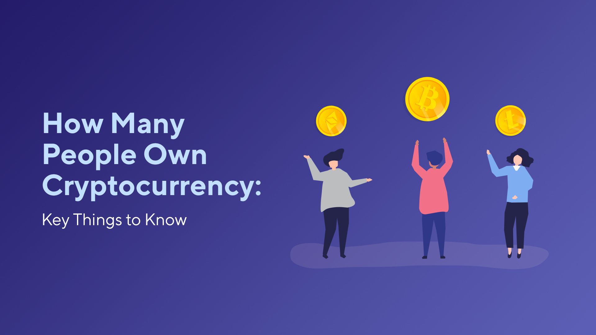 How Many People Own Cryptocurrency: Key Things to Know