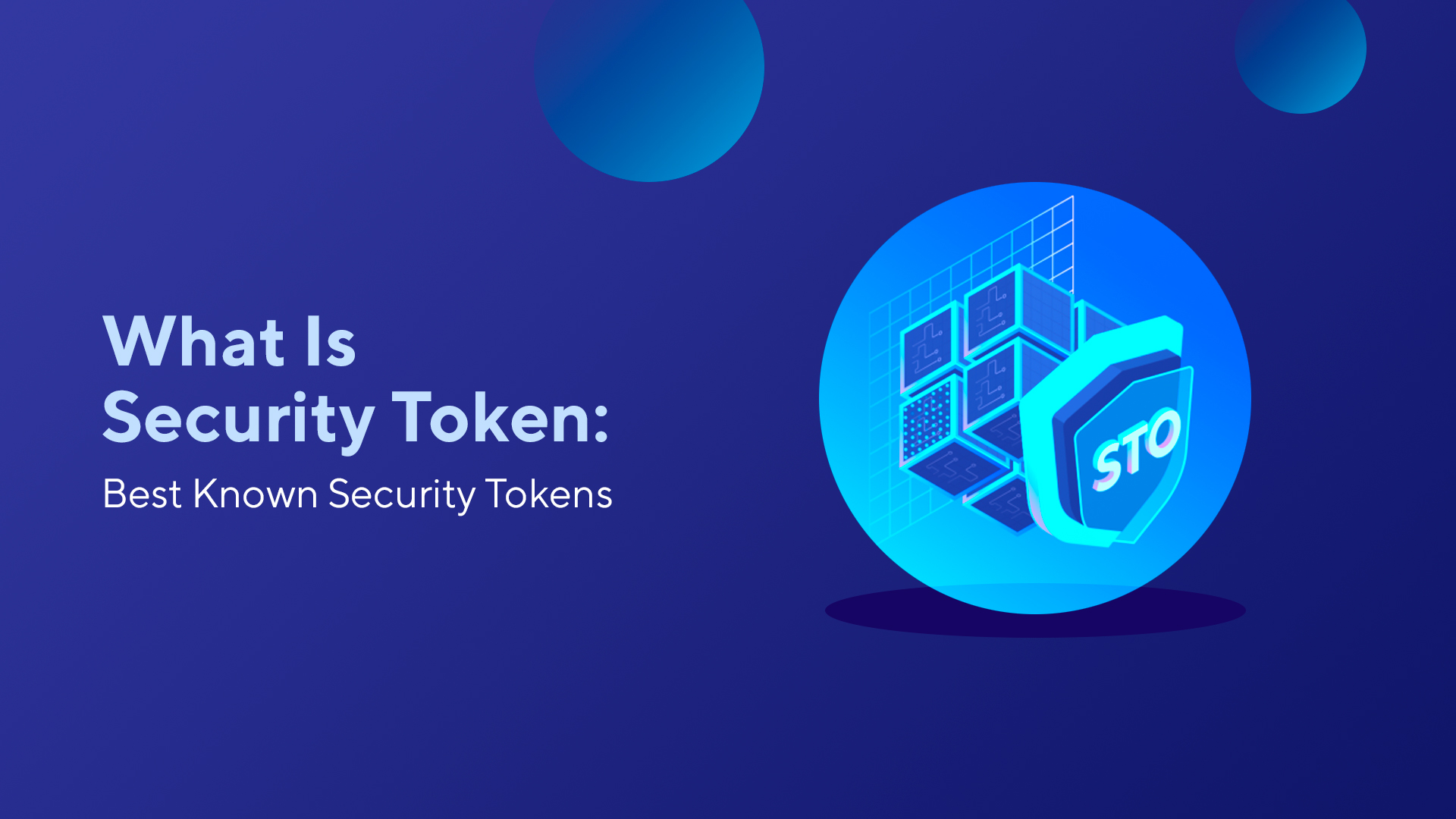 What Is Security Token: Best Known Security Tokens