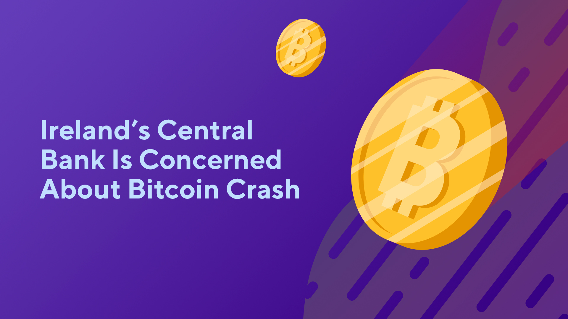 Ireland's Central Bank Is Concerned About Bitcoin Crash