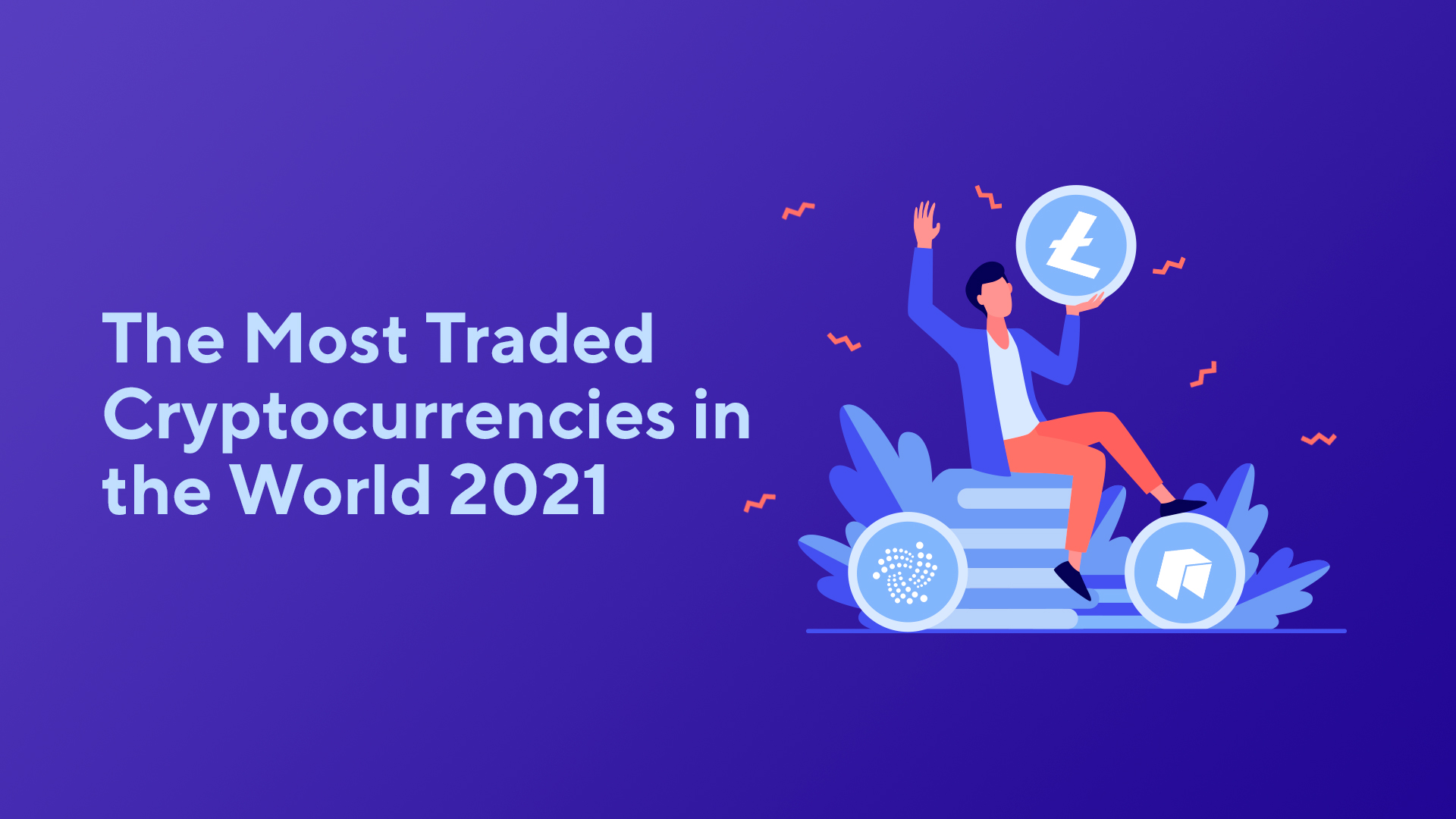 The Most Traded Cryptocurrencies in the World 2021