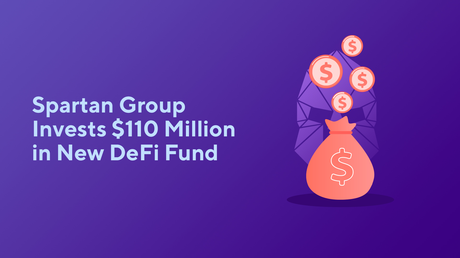 Spartan Group Invests $110 Million in New DeFi Fund