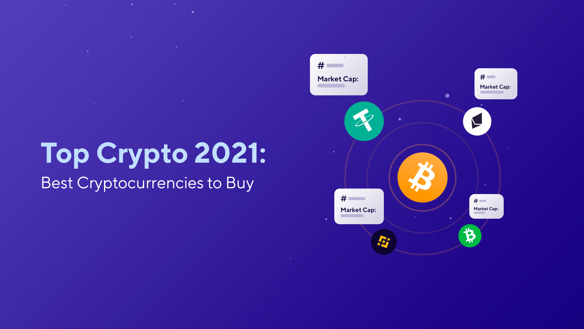 Top Cryptocurrencies 2021: Best Crypto to Buy