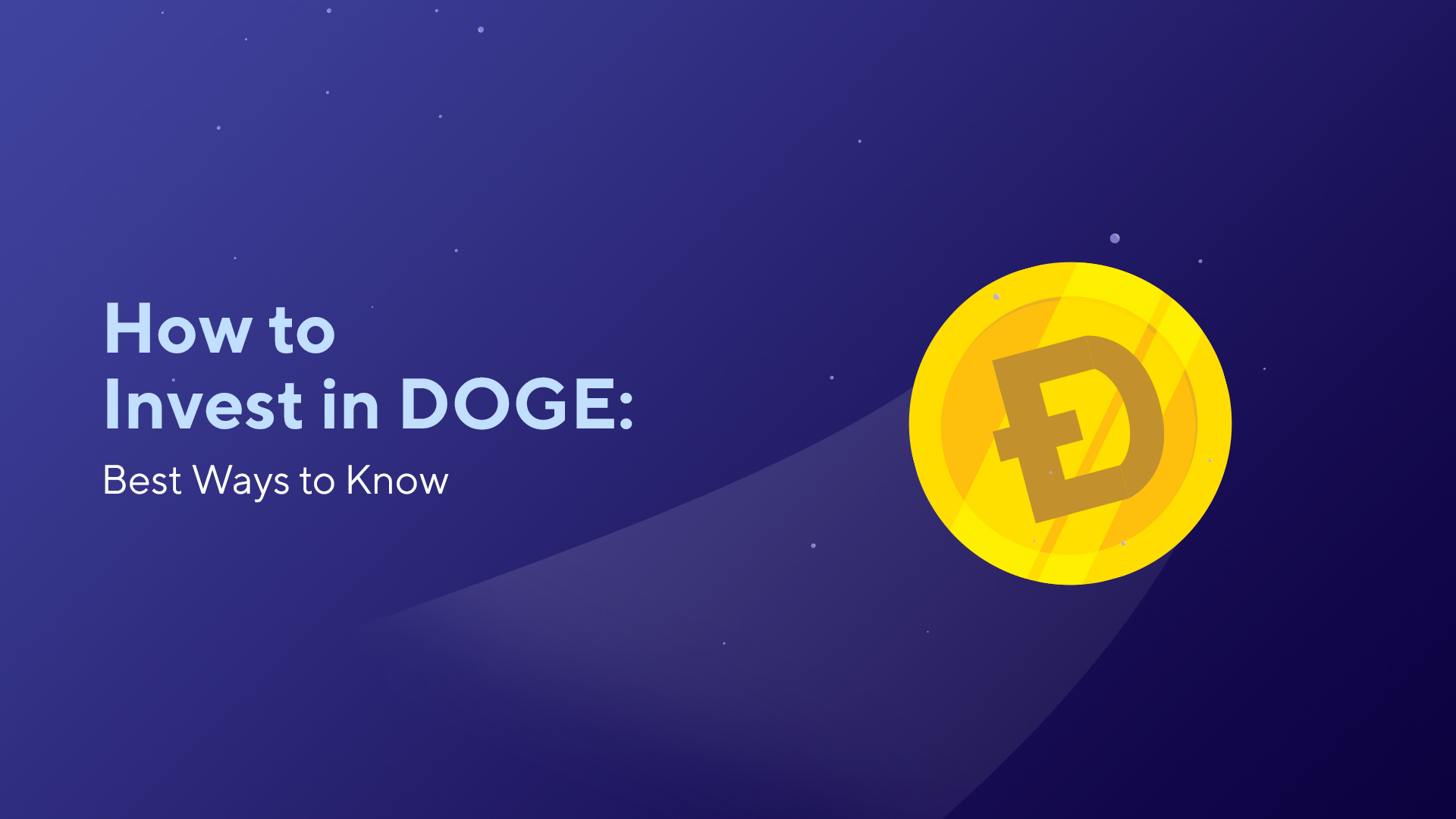 How to Invest in DOGE: Best Ways to Know