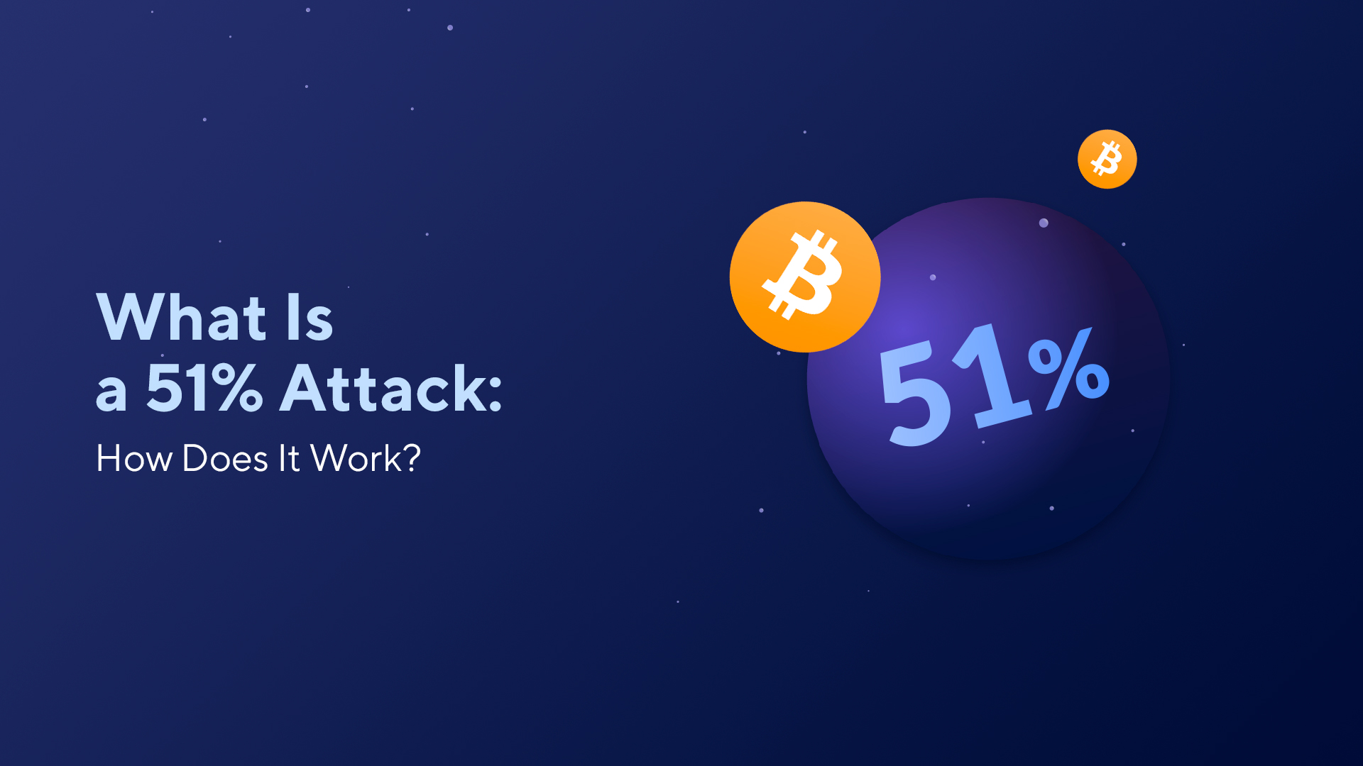 What Is a 51% Attack: How Does It Work?
