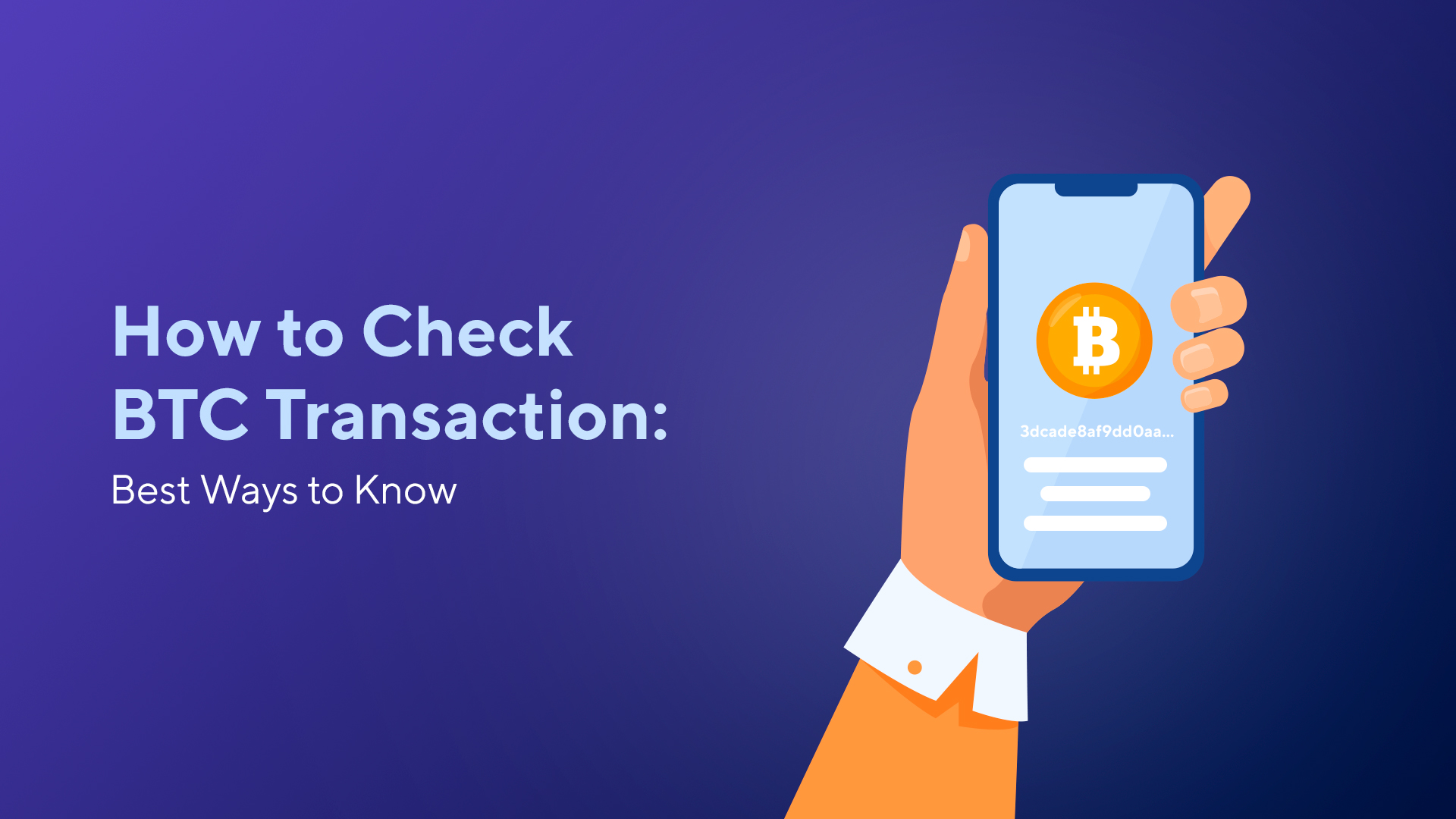 How to Check BTC Transaction: Best Ways to Know