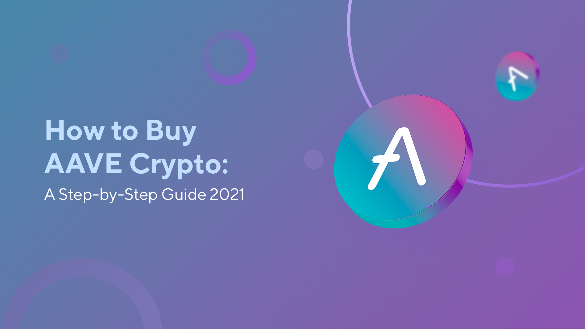 How to Buy AAVE Crypto: A Step-by-Step Guide 2021