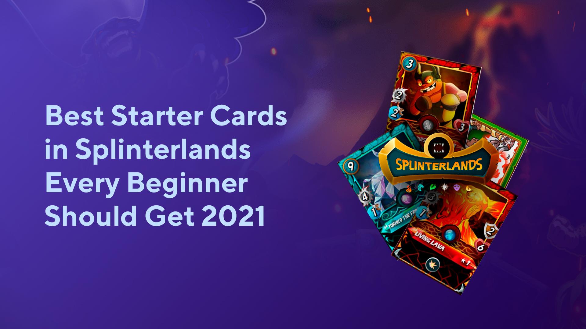 Best Starter Cards in Splinterlands Every Beginner Should Get 2021