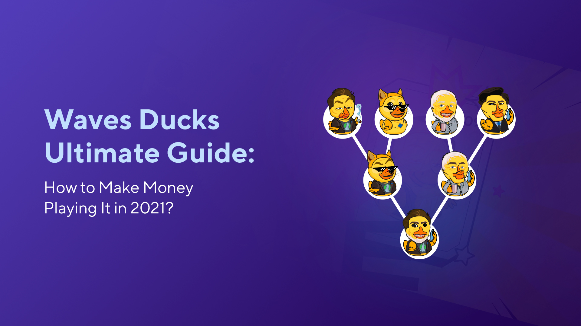 Waves Ducks Ultimate Guide: How to Make Money Playing It in 2021?