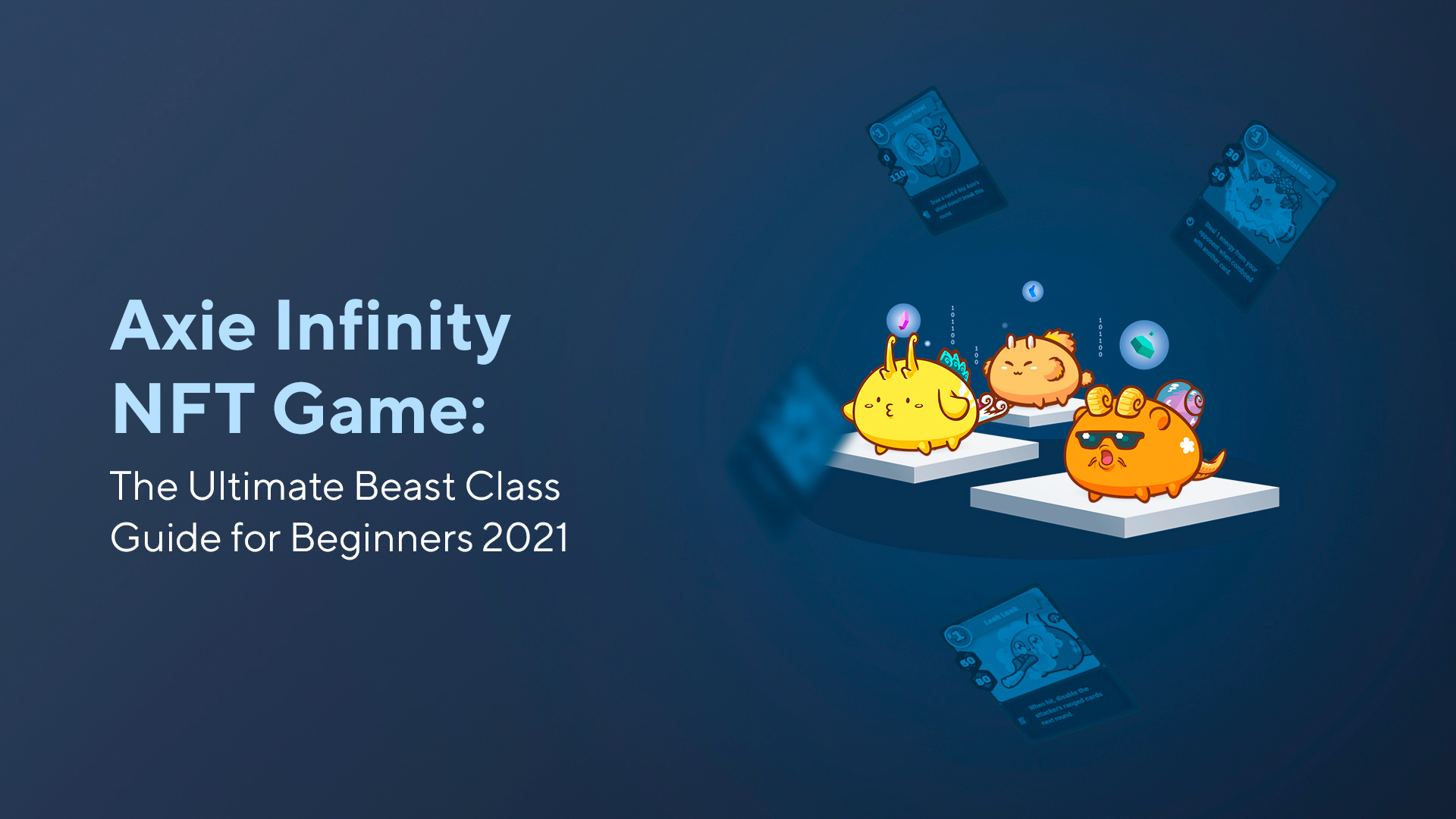 Axie Infinity NFT Game: The Ultimate Beast Class Guide for Beginners 2021